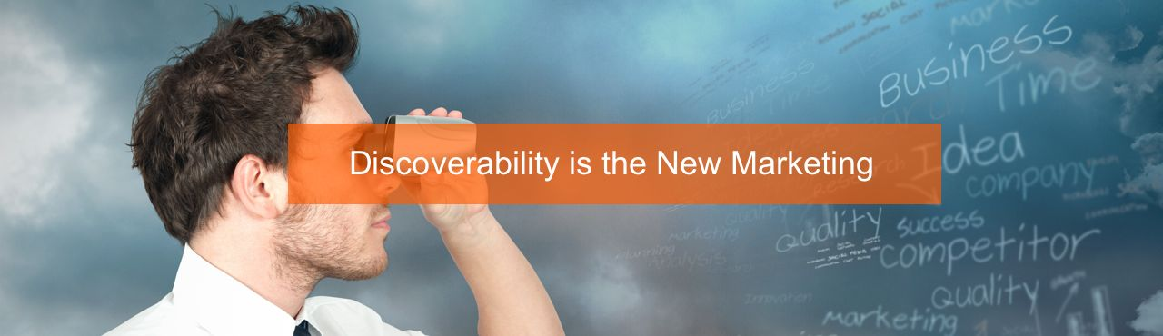 Discoverability is the New Marketing